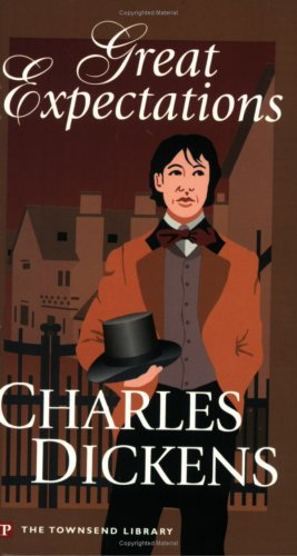 Great Expectations (Townsend Library Edition): Charles Dickens
