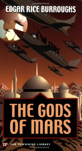 9781591940623: The Gods of Mars (John Carter of Mars)