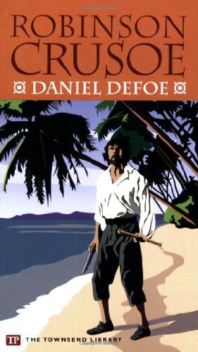 Robinson Crusoe (Townsend Library Edition): Daniel Defoe