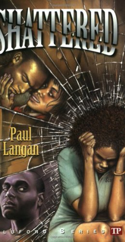 Shattered (Bluford Series, Number 12): Paul Langan