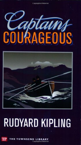 Captains Courageous (Townsend Library Edition): Rudyard Kipling