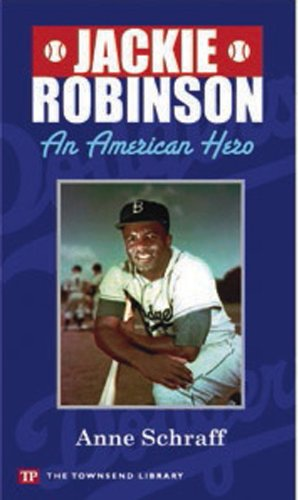 Jackie Robinson: An American Hero (Townsend Library): Anne E. Schraff