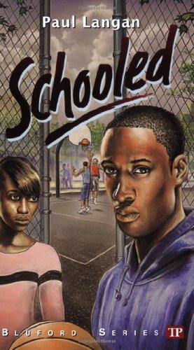 Schooled (Bluford High Series #15) (Bluford Series): Langan, Paul