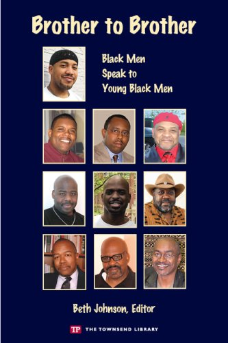 Brother to Brother: Black Men Speak to: Various