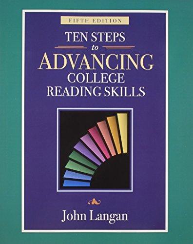 Ten Steps to Advancing College Reading Skills: John Langan