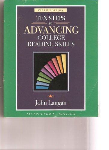 Ten Steps to Advancing College Reading Skills,: John Langan