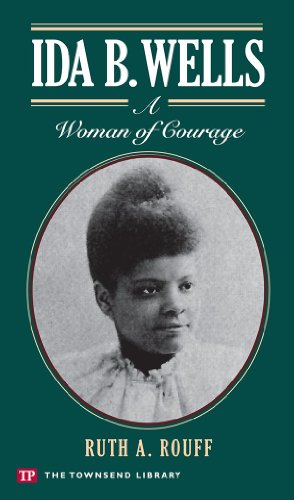 9781591942184: Ida B. Wells: A Woman of Courage (Townsend Library)