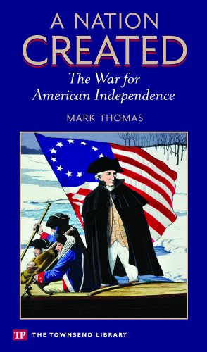 9781591942450: A Nation Created: The War for American Independence