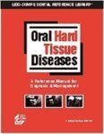 9781591950288: Lexi-Comp's Oral Hard Tissue Diseases: A Reference Manual for Radiographic Diagnosis
