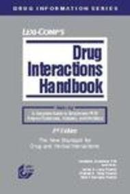 Lexi-Comp's Drug Interactions Handbook (Lexi-Comp's Drug Interactions: Kenneth A., Ph.D.