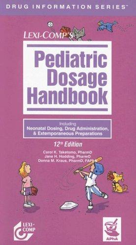 pediatric neonatal dosage handbook pediatric and neonatal dosage handbook