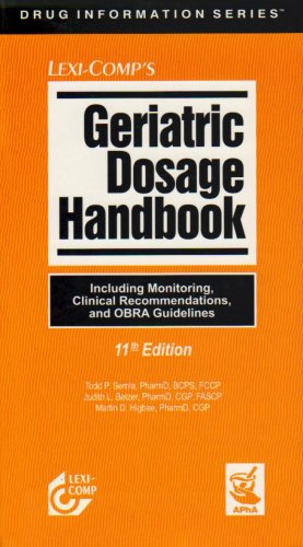 Lexi-Comp's Geriatric Dosage Handbook: Including Monitoring, Clinical Recommendations, and ...