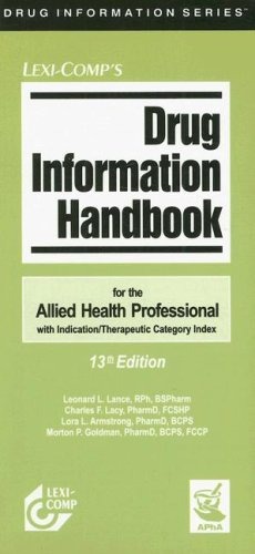 Drug Information Handbook for the Allied Health: Charles F. Lacy;