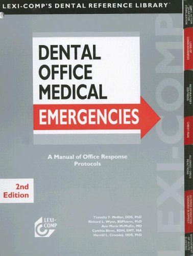 9781591951360: Lexi-Comp's Dental Office Medical Emergencies: A Manual Of Office Response Protocols (Lexi-Comp's Dental Reference Library)