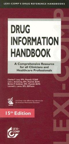 Drug Information Handbook: A Comprehensive Resource for: Charles F. Lacy,