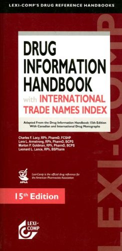 Lexi-Comp's Drug Information Handbook With International Trade: Charles F. Lacy,
