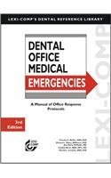 9781591952329: Lexi-Comp's Dental Office Medical Emergencies: A Manual of Office Response Protocols (Lexi-Comp's Dental Reference Library)