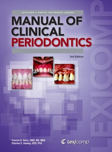 9781591952626: Manual of Clinical Periodontics: A Reference Manual for Diagnosis & Treatment (Lexi-Comp's Dental Reference Library)