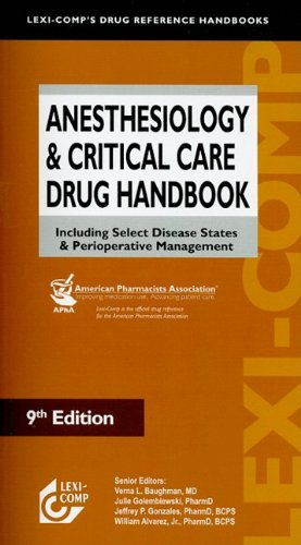 9781591952756: Anesthesiology & Critical Care Drug Handbook: Including Select Disease States & Perioperative Management