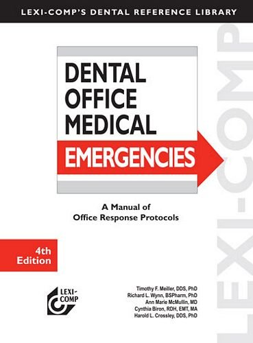 9781591952893: Lexi-Comp's Dental Office Medical Emergencies: A Manual of Office Response Protocols