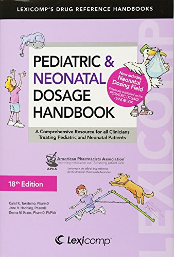 9781591952978: Pediatric & Neonatal Dosage Handbook (Pediatric Dosage Handbook)
