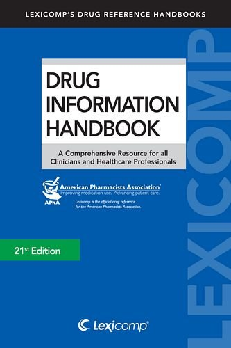 9781591953074: Drug Information Handbook 2012-2013: A Comprehensive Resource for All Clinicians and Healthcare Professionals (Lexicomp's Drug Reference Handbooks)