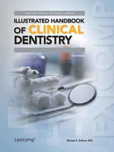 9781591953159: Illustrated Handbook of Clinical Dentistry (Lexicomp Dental Reference Library)