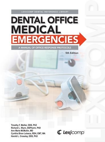 9781591953180: Dental Office Medical Emergencies: A Manual of Office Response Protocols (Lexicomp Dental Reference Library)