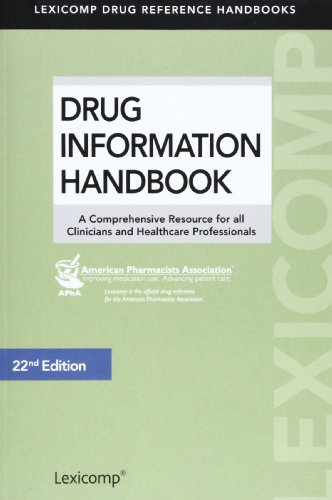 9781591953197: Drug Information Handbook: A Comprehensive Resource for all Clinicians and Healthcare Professionals (Lexicomp's Drug Reference Handbooks)