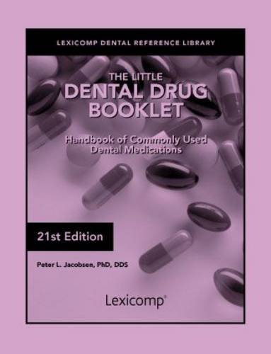 The Little Dental Drug Booklet: Jacobsen, Peter L.