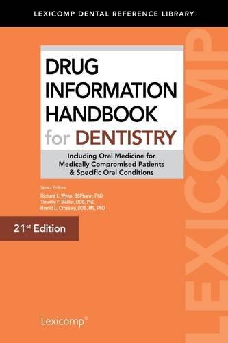9781591953463: Drug Information Handbook for Dentistry