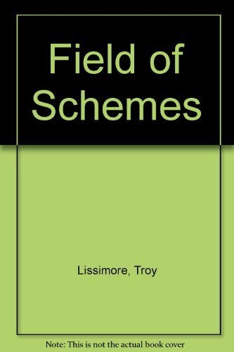 Field of Schemes: Lissimore, Troy