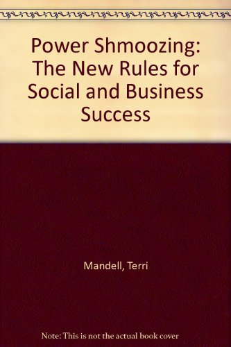 9781591960829: Power Shmoozing: The New Rules for Social and Business Success