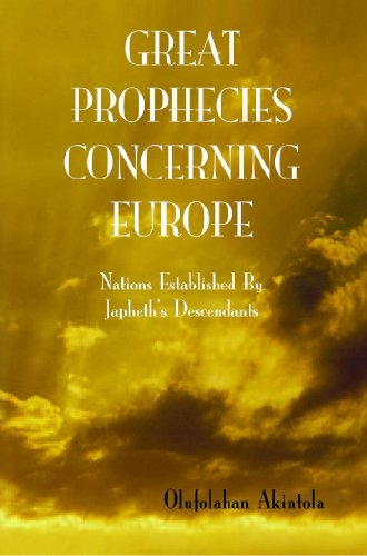 9781591964735: Great Prophecies Concerning Europe