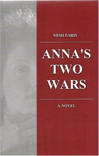9781591964742: Anna's Two Wars