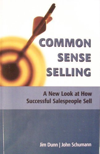 9781591965732: Common Sense Selling: A New Look at How Successful Salespeople Sell
