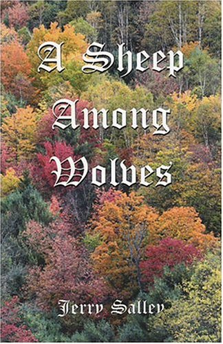 A Sheep Among Wolves: Salley, Jerry