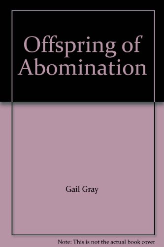 9781591968740: Offspring of Abomination