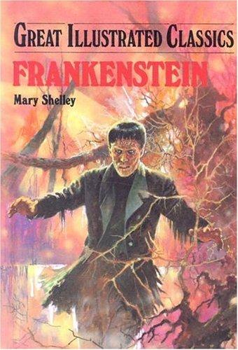9781591971818: Frankenstein (Great Illustrated Classics)