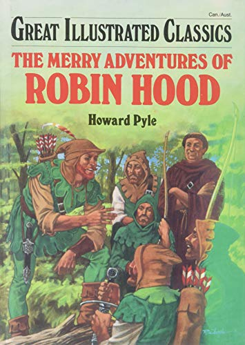 9781591971962: The Merry Adventures of Robin Hood (Great Illustrated Classics)
