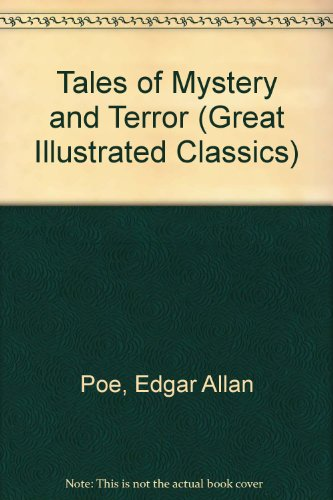 9781591972037: Tales of Mystery and Terror (Great Illustrated Classics)