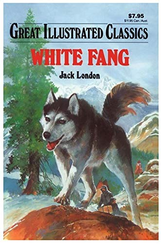 9781591972150: White Fang (Great Illustrated Classics)