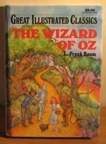 9781591972174: The Wizard of Oz (Great Illustrated Classics)