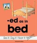 Ed As in Bed (Word Families Set 2): Rondeau, Amanda
