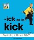 Ick as in Kick (Word Families): Pam Scheunemann