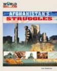 9781591974109: Afghanistan's Struggles (World in Conflict-The Middle East)