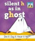 Silent H As in Ghost (Silent Letters): Molter, Carey
