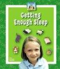 Getting Enough Sleep (Healthy Habits): Mary Elizabeth Salzmann