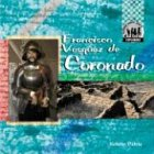 9781591975977: Francisco Vasquez De Coronado (Explorers Set 1)
