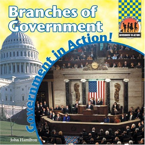 9781591976448: Branches of Government (Government in Action!)